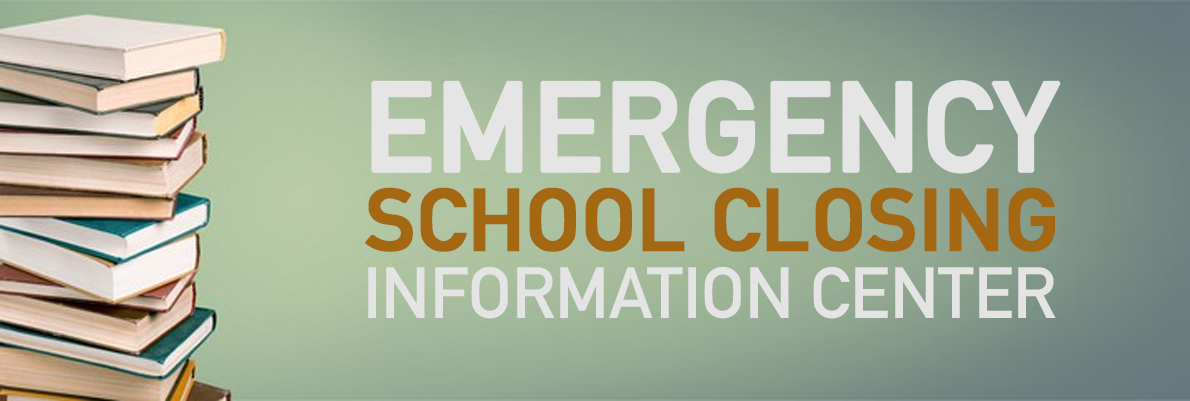 Emergency School Closing Information Center